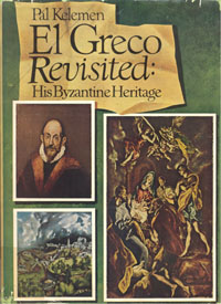 El Greco Revisited: His Byzantine Heritage.
